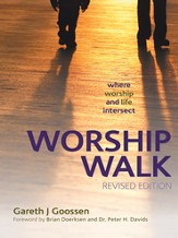 Worship Walk: where worship and life intersect - eBook