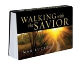 Walking with the Savior Pocket Devotional by Max Lucado