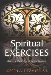 Spiritual Exercises Based on Paul's Epistle to the Romans