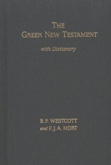 The Westcott-Hort Greek New Testament, Comparison Edition with Dictionary