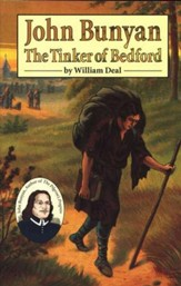 John Bunyan: The Tinker of Bedford, Grades 6-9