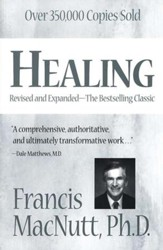 Healing: Revised and Expanded