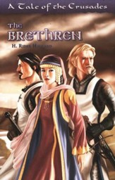 The Brethren: A Tale of the Crusades, Grades 8-Adult