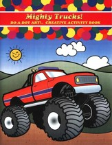 Mighty Trucks! A Do-A-Dot Art! ™ Creative Activity  Book