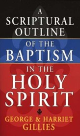 Scriptural Outline Holy Spirit