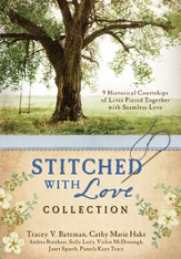 The Stitched with Love Collection: 9 Historical Courtships of Lives Pieced Together with Seamless Love - eBook