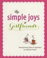 The Simple Joys of...Girlfriends - Slightly Imperfect