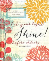 Shine! Journal: Let Your Light Shine Before Others