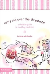 Carry Me Over the Threshold - eBook