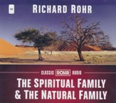 The Spiritual Family and the Natural Family