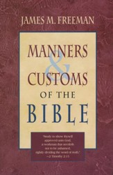 Manners & Customs of the Bible