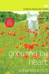 Growing By Heart: Scripture Memory For Women