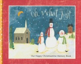 Oh What Joy! Christmas Memories Book