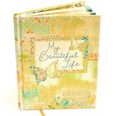 My Beautiful Life Signature Journal