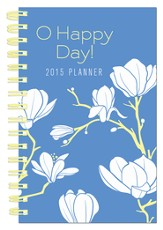 O Happy Day! 2015 Planner