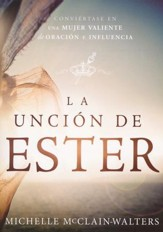 La Unción de Ester  (The Esther Anointing)
