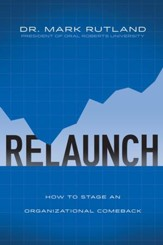 ReLaunch: How to Stage an Organizational Comeback - eBook