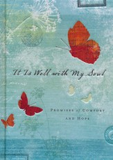 It is Well with My Soul: Promises of Comfort & Hope