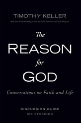 The Reason for God Discussion Guide: Conversations on Faith and Life - eBook