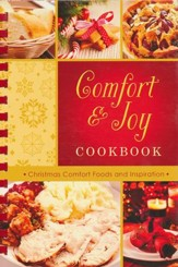 Comfort & Joy Cookbook: Christmas Comfort Foods and Inspiration