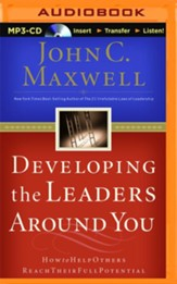 Developing the Leaders Around You: How to Help Others Reach Their Full Potential - unabridged audio book on MP3-CD