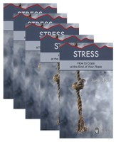 Stress: How to Cope at the End of Your Rope - 5 Pack