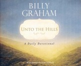 Unto the Hills: A Daily Devotional - unabridged audio book on CD