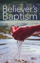 Believers' Baptism: Pamphlet