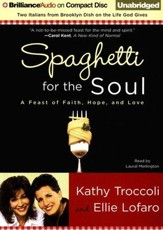 Spaghetti for the Soul Unabridged Audiobook on CD