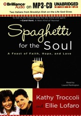 Spaghetti for the Soul Unabridged Audiobook on MP3-CD
