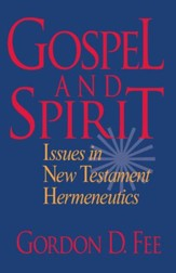 Gospel and Spirit: Issues in New Testament Hermeneutics - eBook