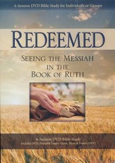 Redeemed: Seeing the Messiah in the Book of Ruth, DVD Kit