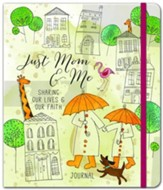 Just Mom & Me: A Journal of Fun Stuff for the Two of Us