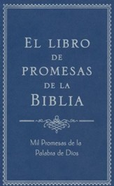 El Libro de Promesas de la Biblia  (The Bible Promise Book)
