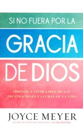 Si No Fuera Por La Gracia de Dios  (If Not For The Grace of God)