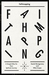 Faithmapping: A Gospel Atlas for Your Spiritual Journey - eBook