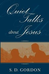 Quiet Talks About Jesus - eBook