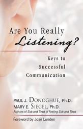 Are You Really Listening?: Keys to Successful Communication - eBook