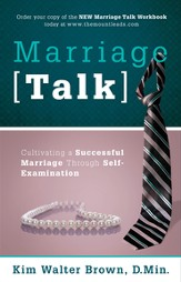Marriage Talk: Cultivating a Successful Marriage Through Self-Examination - eBook