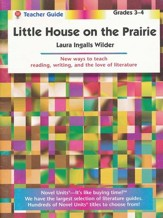 Little House on the Prairie, Novel Units Teacher's Guide, Gr. 3-4