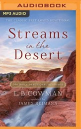 Streams in the Desert: 366 Daily Devotional Readings- unabridged audio book on MP3-CD
