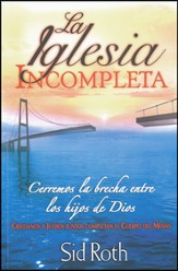 La Iglesia Incompleta  (The Incomplete Church)
