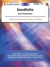 Seedfolks, Novel Units Student Packet, Grades 7-8
