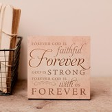 Forever God Is Faithful, Desktop Plaque
