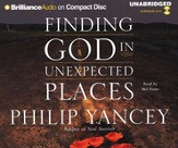 Finding God in Unexpected Places                            - Unabridged Audiobook on CD