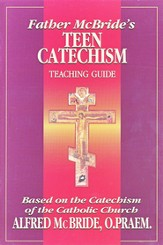 Father McBride's Teen Catechism, Teacher Guide