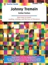 Johnny Tremain, Novel Units Teacher's Guide, Grades 7-8