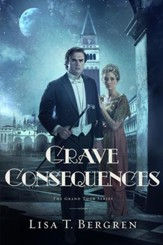Grave Consequences: A Novel - eBook