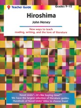 Hiroshima, Novel Units Teacher's Guide, Grades 9-12