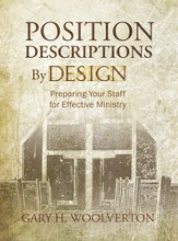Position Descriptions By Design: Preparing Your Staff for Effective Ministry - eBook